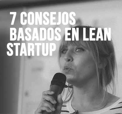 Si vas a emprender: Lean Startup (2/2)